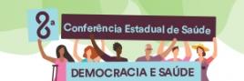 Logomarca da 8ª Conferência Estadual de Saúde - Foto: .
